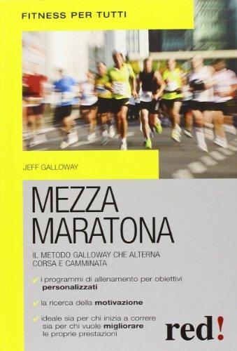 Mezza maratona. Il metodo Galloway, che alterna corsa e camminata