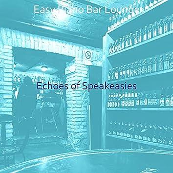 Echoes of Speakeasies