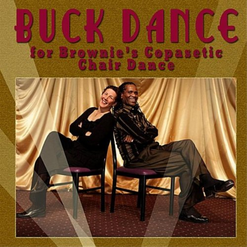 Buck Dance for Brownie's Copasetic Chair Dance