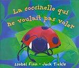 La coccinelle qui ne voulait pas voler - Gründ - 28/01/2000