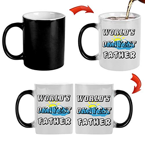 World's Okayest Father 11 oz Mug Inside The Color Cup Color Changing Cup, The Best Gift Cup, Birthday Present.Multiple Colors to Choose from