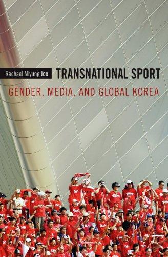 Transnational Sport: Gender, Media, and Global Korea - Kindle edition by  Joo, Rachael Miyung. Politics & Social Sciences Kindle eBooks @ Amazon.com.