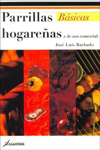 Parrillas Hogarenas Y De Uso Comercial/ Domestic And...