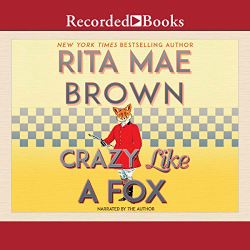 Crazy Like a Fox audiobook cover art