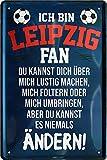 Blechschilder ICH BIN Leipzig Fan Metallschild für