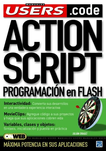 Actionscript : Programacion en flash / Actionscript : Programming In Flash