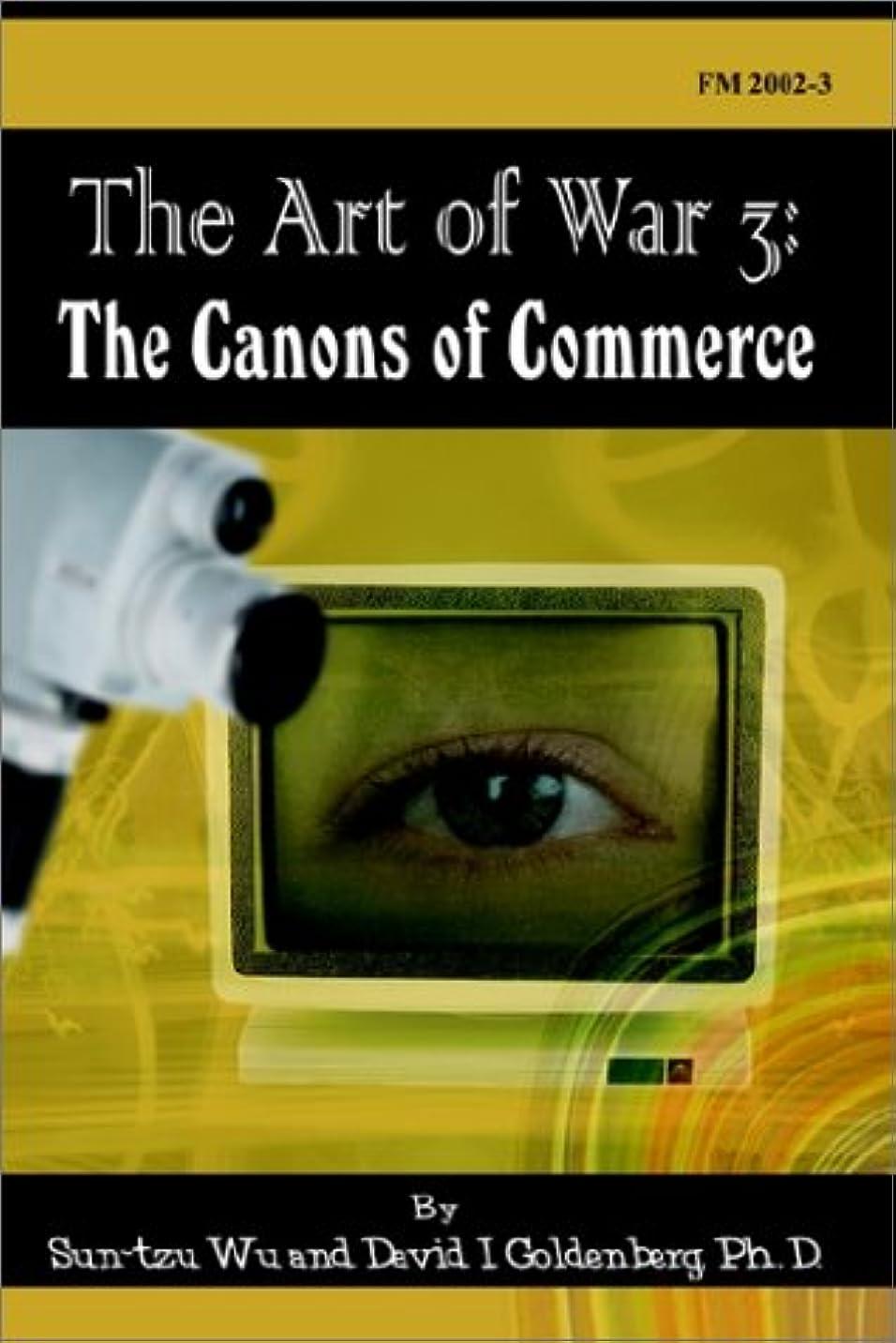 不条理長方形読みやすいThe Art of War 3: The Canons of Commerce