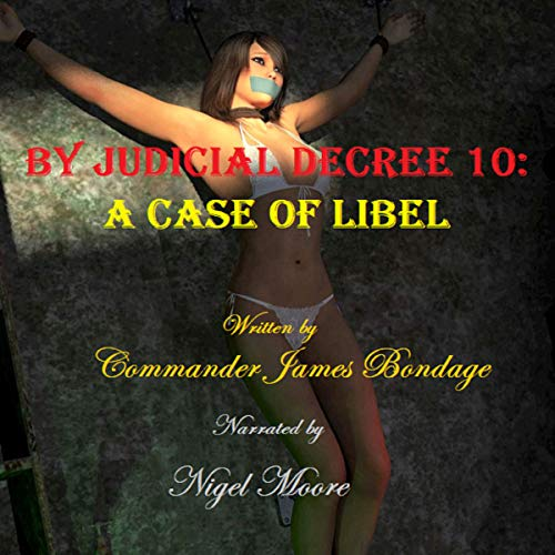 By Judicial Decree 10: A Case of Libel audiobook cover art