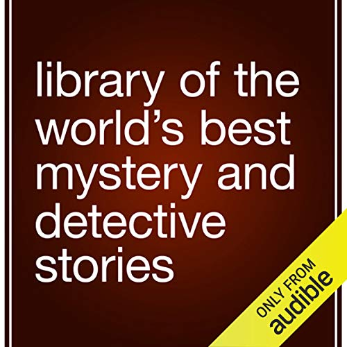 Library of the World's Best Mystery and Detective Stories Audiobook By Julian Hawthorne (editor) cover art