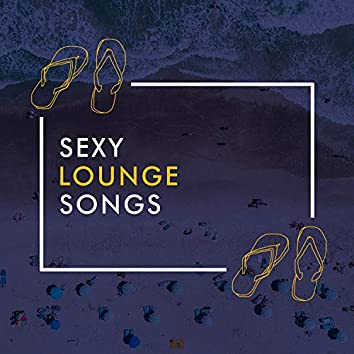 Sexy Lounge Songs