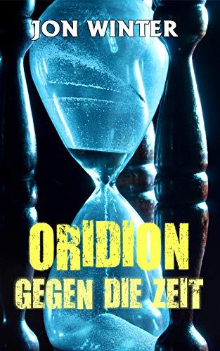 Oridion - Gegen die Zeit