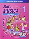 Noi e la musica. Libro per l'insegnante. Per la Scuola elementare. Con CD Audio (Vol. 1)