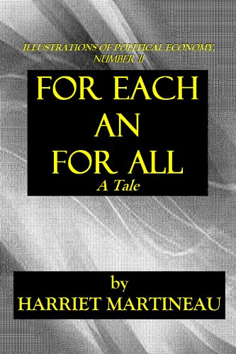 FOR EACH AND FOR ALL (ILLUSTRATIONS OF POLITICAL ECONOMY Book 11)
