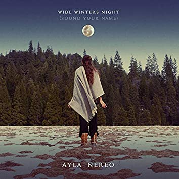 Wide Winter's Night (Sound Your Name)