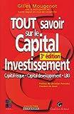 Tout savoir sur le Capital Investissement - Capital-risque Capital-développement LBO