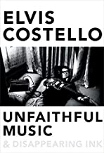Unfaithful Music & Disappearing Ink by Elvis Costello (2015-10-13)