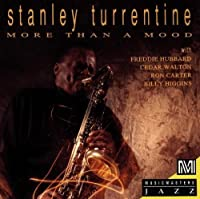 More Than a Mood by Stanley Turrentine