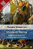 Storia di Roma. Vol. 3: Dall'unione d'Italia fino alla sottomissione di Cartagine (Liber Liber)
