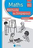 Mathématiques CE2 Méthode de Singapour, Exercices, Fichier photocopiable Edition 2018