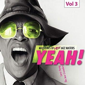Milestones of New Jazz Masters: Yeah!, Vol. 3