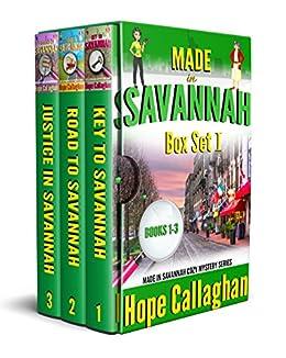 Made in Savannah Cozy Mystery Box Set I: (Books 1-3 in the Made in Savannah Cozy Mystery Series) (Made in Savannah Cozy Mysteries Series Book 1) by [Hope Callaghan]