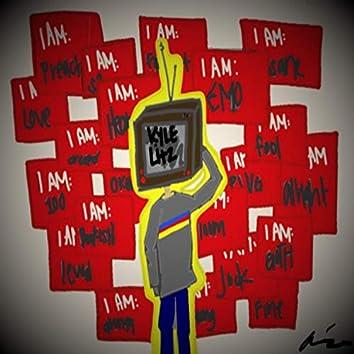 I AM (__)