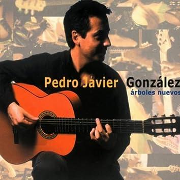 Pedro Javier González: Árboles Nuevos