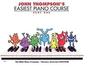 John Thompson's Easiest Piano Course Part 1 by Thompson, John (2005) Paperback
