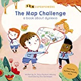 The Map Challenge: A Book about Dyslexia (SEN Superpowers) (English Edition)