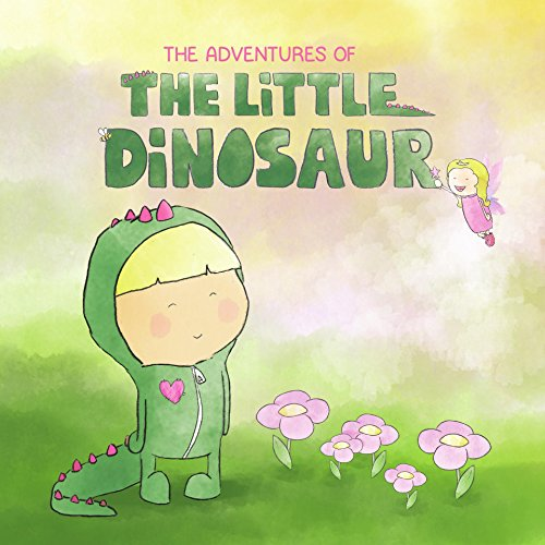 The Adventures of the litlle Dinosaur: A story about a little girl in a dinosaur onesie, her sister and a bee....