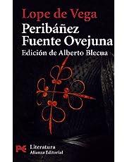 Peribáñez y el Comendador de Ocaña - Fuente Ovejuna (El libro de bolsillo - Literatura)