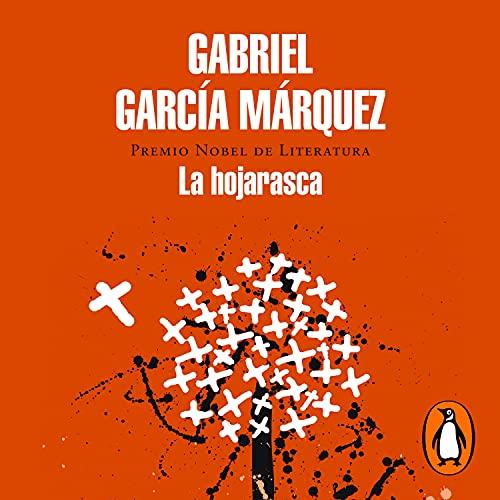 La hojarasca [Litter] Audiobook By Gabriel García Márquez cover art
