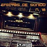 Efectos de Sonido, No. 18