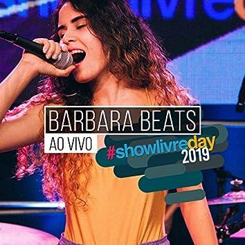 Bárbara Beats no #Showlivreday (Ao Vivo)