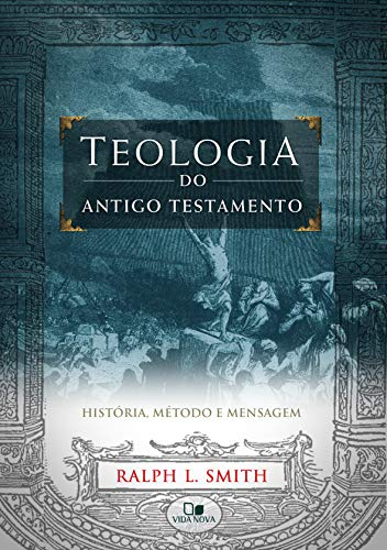 Teologia do Antigo Testamento - (Smith)