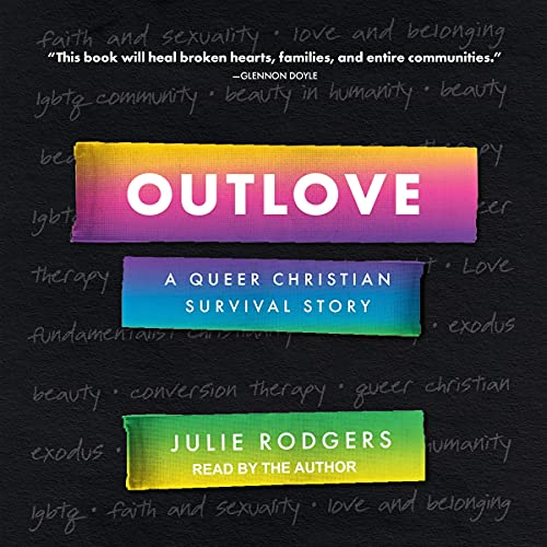 Outlove: A Queer Christian Survival Story