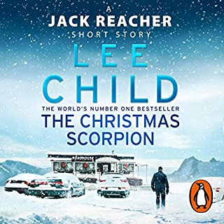 The Christmas Scorpion     A Jack Reacher Short Story              By:                                                                                                                                 Lee Child                               Narrated by:                                                                                                                                 Jeff Harding                      Length: 33 mins     81 ratings     Overall 4.0