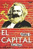 El Capital (Tomo I): Crítica de la economía política