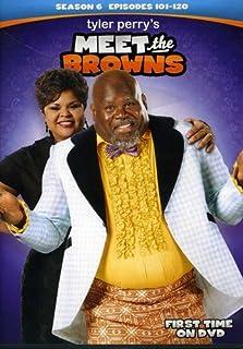 Tyler Perry`s Meet The Browns: Season 6 [DVD]