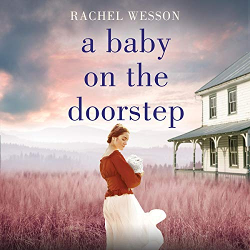 A Baby on the Doorstep Audiobook By Rachel Wesson cover art