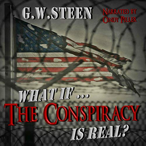 What If...the Conspiracy Is Real? audiobook cover art