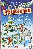 Der Esel Pferdinand - Ein Esel unterm Weihnachtsbaum - Band 5