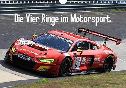 Die Vier Ringe im Motorsport (Wandkalender 2021 DIN A4 quer)
