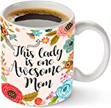 Funny Floral Flowers Quote With This Lady Is One Awesome Mom Coffee Mug - Best Mothers Day Gifts For Mom, Women - Unique Birthday or Christmas Gifts Idea For Her From Daughter, Son -Tea Cups 11Oz