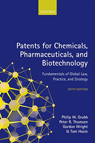 Patents for Chemicals, Pharmaceuticals, and Biotechnology (English Edition)