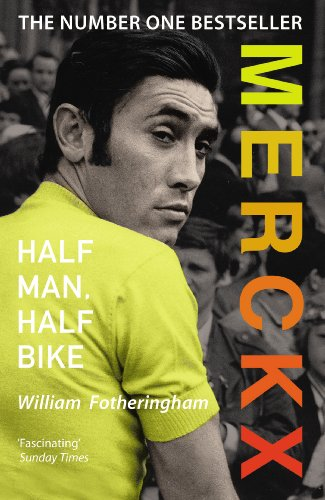 Merckx: Half Man, Half Bike (English Edition)