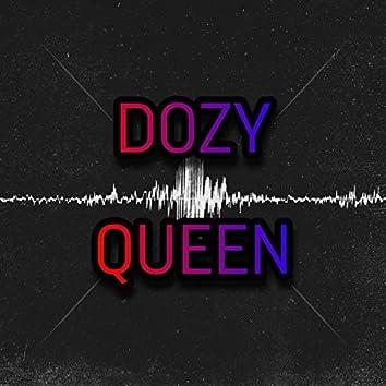 Dozy Queen
