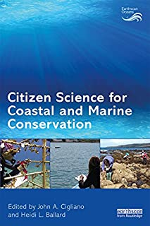 Citizen Science for Coastal and Marine Conservation Earthscan Oceans English Edition