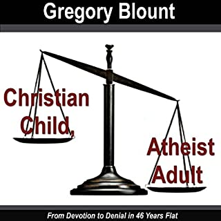 Christian Child, Atheist Adult audiobook cover art