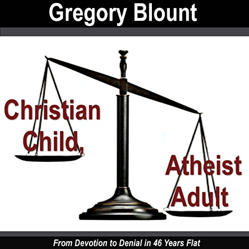 Christian Child, Atheist Adult  By  cover art